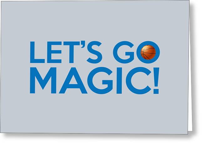 Orlando Magic Greeting Cards - Lets Go Magic Greeting Card by Florian Rodarte