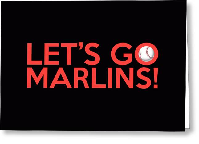 Baseball Bat Greeting Cards - Lets Go Marlins Greeting Card by Florian Rodarte