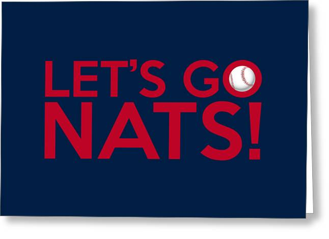 Baseball Bat Greeting Cards - Lets Go Nats Greeting Card by Florian Rodarte