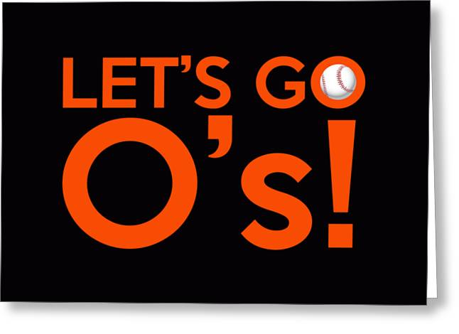 Baseball Bat Greeting Cards - Lets Go Os Greeting Card by Florian Rodarte
