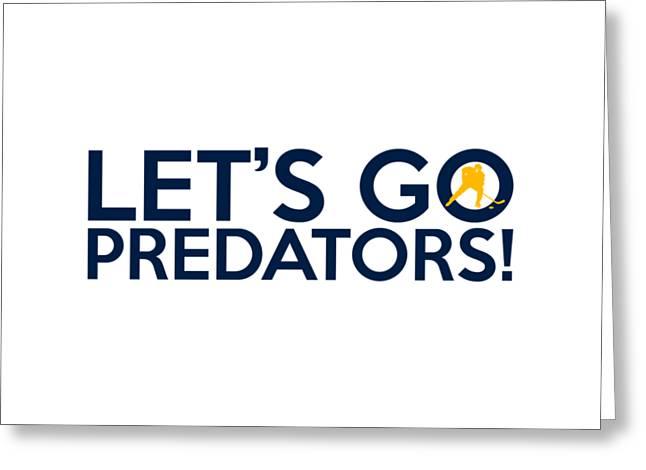 Nashville Poster Greeting Cards - Lets Go Predators Greeting Card by Florian Rodarte
