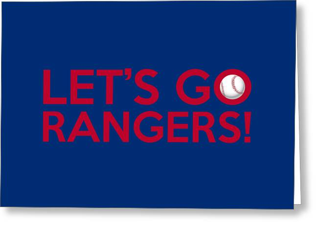 Let's Go Rangers Greeting Card by Florian Rodarte