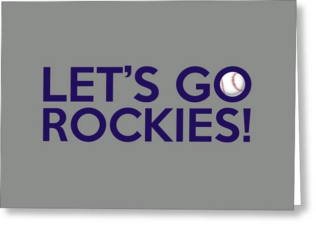 Colorado Posters Greeting Cards - Lets Go Rockies Greeting Card by Florian Rodarte