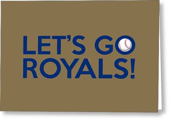 Kansas City Royals Greeting Cards - Lets Go Royals Greeting Card by Florian Rodarte