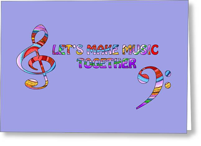 With Text Greeting Cards - Lets Make Music Together - Lavender Greeting Card by Gill Billington