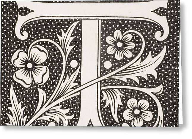 Petal Tapestries - Textiles Greeting Cards - Letter T Greeting Card by French School
