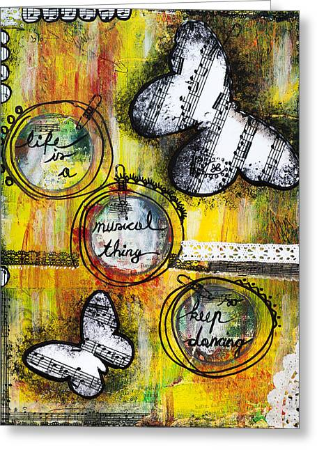 Life Is A Musical Thing Greeting Card by Stanka Vukelic