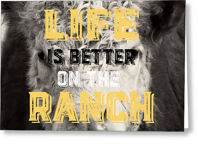 Life Is Better On The Ranch Square Greeting Card by Edward Fielding