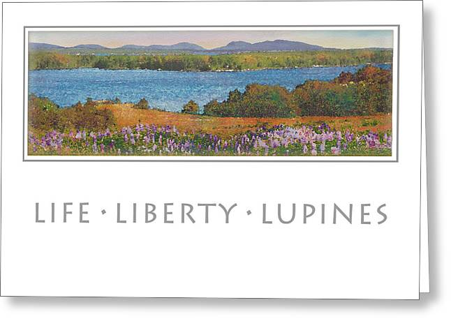 Maine Spring Paintings Greeting Cards - Life Liberty Lupines Greeting Card by Ernestine Grindal