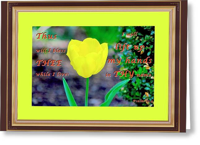 Lift Up My Hands1 Greeting Card by Terry Wallace
