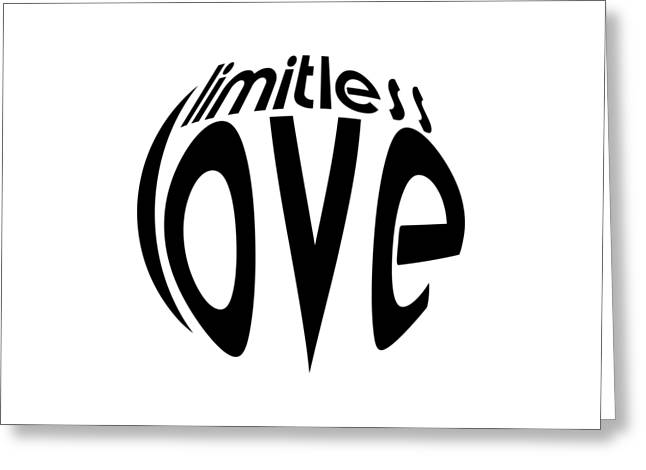Limitless Greeting Cards - Limitless Love Greeting Card by William Barron