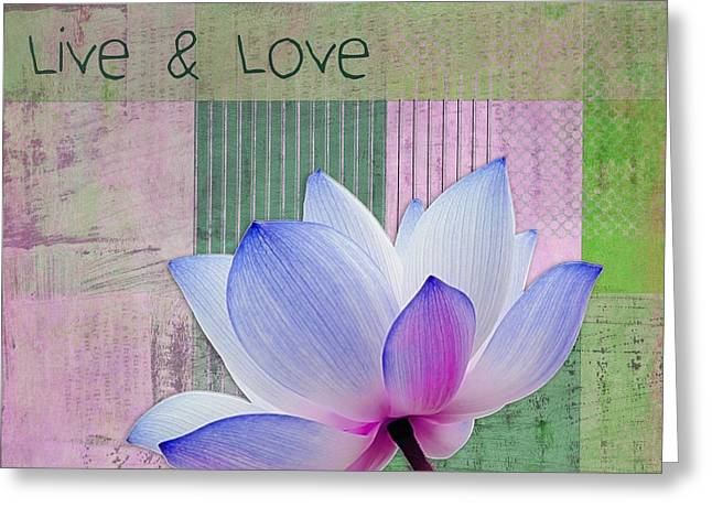 Pink Lotus Greeting Cards - Live n Love - 03a11 Greeting Card by Variance Collections