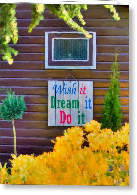 Positive Attitude Greeting Cards - Live The Dream Greeting Card by Nadia Sanowar