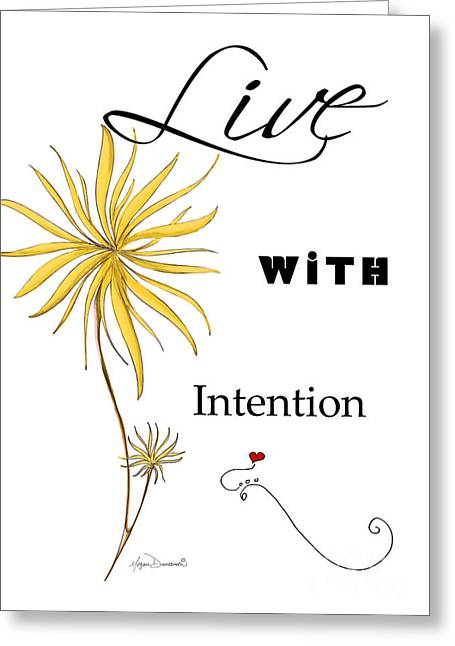 With Love Mixed Media Greeting Cards - Live with Intention Flower Inspirational Print and Quote by Megan Duncanson Greeting Card by Megan Duncanson