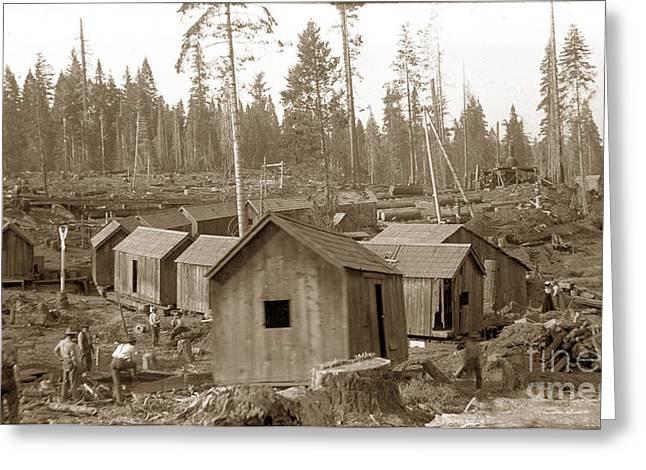 Logging Camp Cabins On A Train Circa 1900 Greeting Card by California Views Mr Pat Hathaway Archives