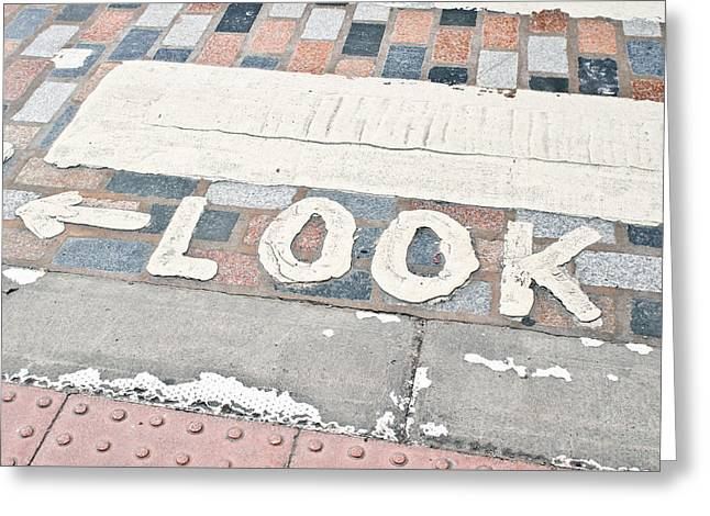 Look Sign Greeting Card by Tom Gowanlock