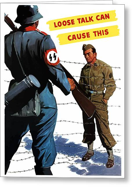 Pow Greeting Cards - Loose Talk Can Cause -- WW2 Propaganda Greeting Card by War Is Hell Store