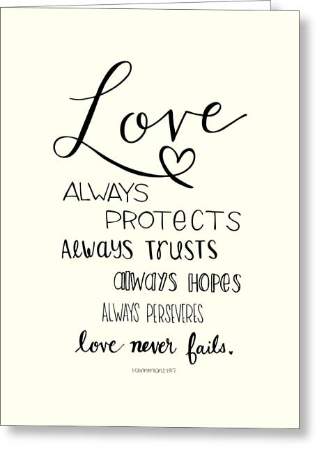 Scripture Drawings Greeting Cards - Love Always Greeting Card by Nancy Ingersoll