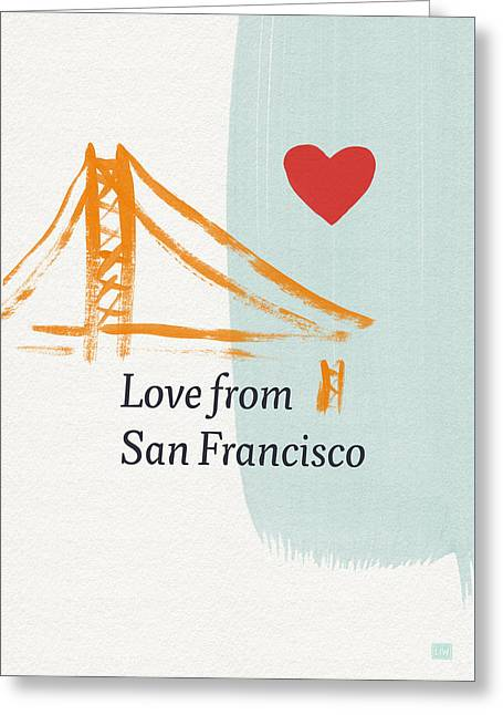 Love From San Francisco- Art By Linda Woods Greeting Card by Linda Woods