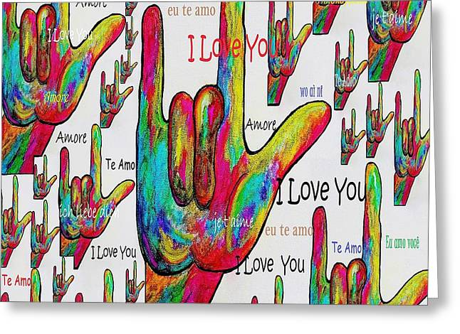 Signs Greeting Cards - Love In Any Language Greeting Card by Eloise Schneider