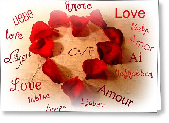 Amour Greeting Cards - Love In Any Language Greeting Card by Kathy Bucari