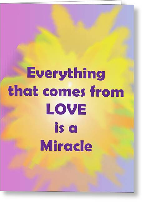 Quakers Digital Art Greeting Cards - Love is a Miracle Greeting Card by John Vincent Palozzi