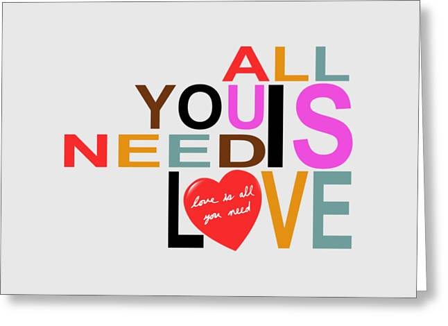 The Beatles All You Need Is Love Greeting Cards - Love Greeting Card by Mal Bray
