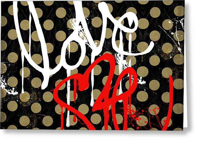 Graffiti Art Greeting Cards - Love Me I Greeting Card by Mindy Sommers