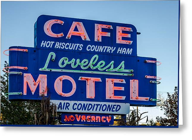Loveless Cafe And Motel Sign Greeting Card by Debra Martz