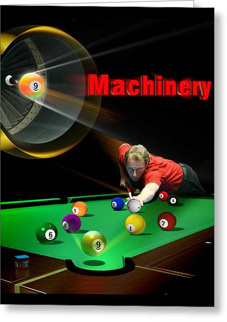 8ball Greeting Cards - Machinery Greeting Card by Draw Shots