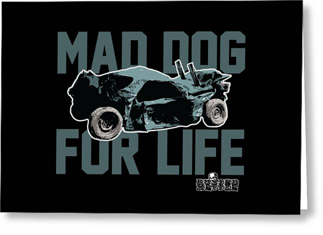 Mad Dog For Life Greeting Card by George Randolph Miller