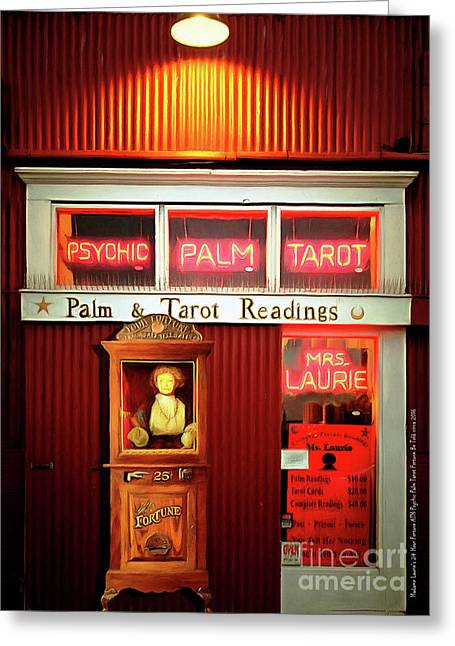 Madame Laurie's 24 Hour Fortune Atm Psychic Palm Tarot Fortune Be Told Circa 2016 20160626 Greeting Card by Wingsdomain Art and Photography