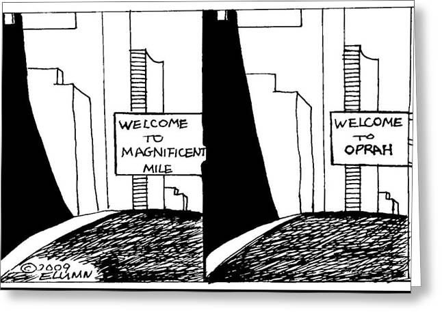 Magnificent Mile Drawings Greeting Cards - Magnificent Oprah Greeting Card by Al Elumn