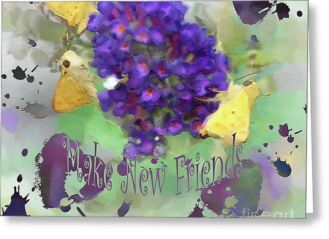 Dream Team Art Greeting Cards - Make New Friends Greeting Card by Anita Faye