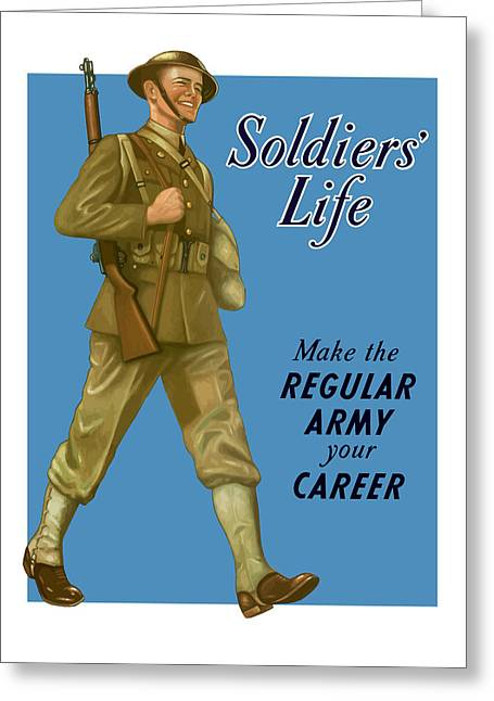 Ww11 Digital Greeting Cards - Make The Regular Army Your Career Greeting Card by War Is Hell Store