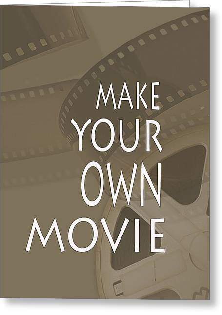 Installation Art Greeting Cards - Make Your Own Movie Greeting Card by Tina M Wenger