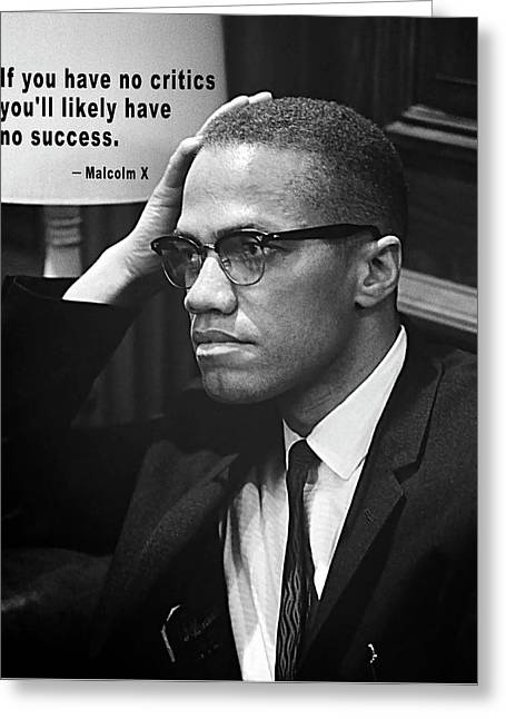 Malcolm X On Criticism Greeting Card by Daniel Hagerman