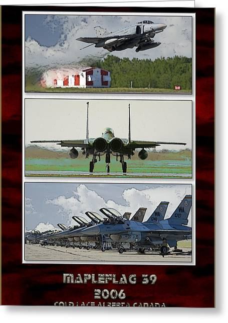 F-15 Aircraft Poster Greeting Cards - Maple Flag 39 2006 Greeting Card by Bronson Grant