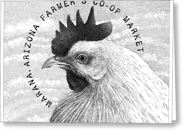 Pen And Ink Drawing Greeting Cards - Marana Farmers Market Hen Greeting Card by William Beauchamp