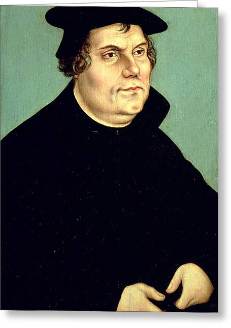 Reform Greeting Cards - Martin Luther  Greeting Card by Lucas the elder Cranach