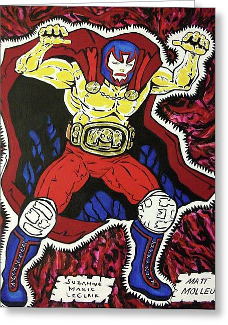 Suzanne Marie Molleur Paintings Greeting Cards - Masked Wrestler Collaboration Greeting Card by Suzanne  Marie Leclair