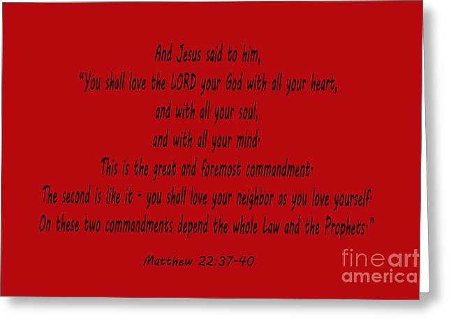 Bible Scripture Canvas Greeting Cards - Matthew 22 verses 37-40 in deep red Greeting Card by Barbara Dalton