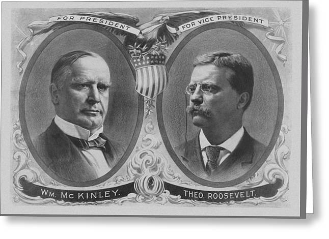 Mckinley And Roosevelt Election Poster Greeting Card by War Is Hell Store