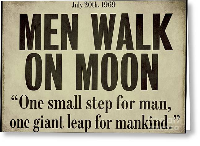 Men Walk On Moon Newspaper Greeting Card by Mindy Sommers