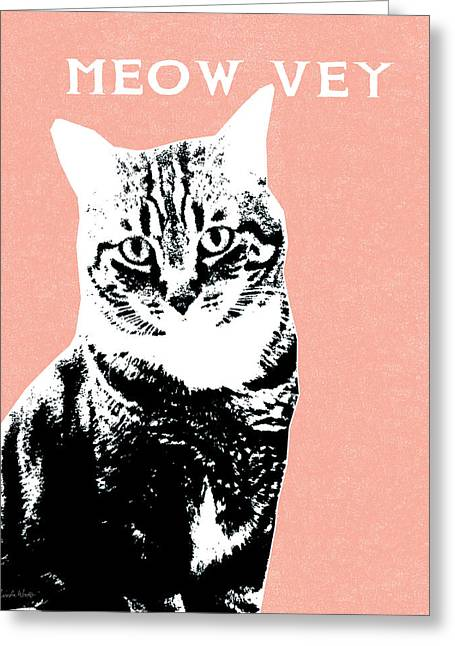 Humor Greeting Cards - Meow Vey- Art by Linda Woods Greeting Card by Linda Woods