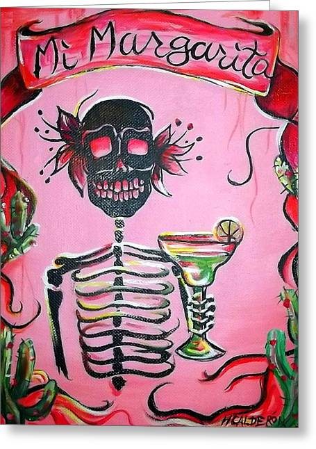 Muertos Greeting Cards - Mi Margarita Greeting Card by Heather Calderon