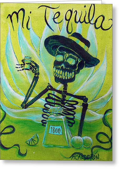 Des Paintings Greeting Cards - Mi Tequila Greeting Card by Heather Calderon