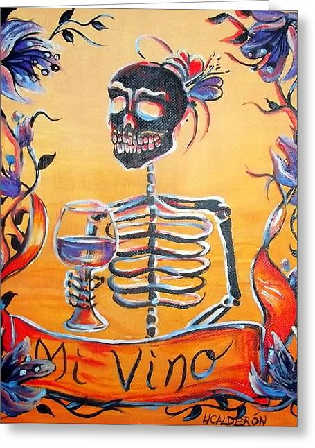 Day Of The Dead Greeting Cards - Mi Vino Greeting Card by Heather Calderon