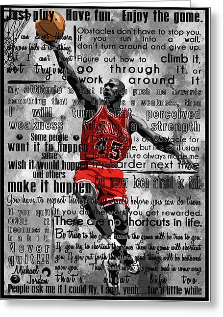 Michael Air Jordan Motivational Inspirational Independent Quotes 2 Greeting Card by Diana Van