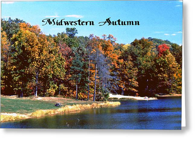 Indiana Autumn Greeting Cards - Midwestern Autumn Greeting Card by Gary Wonning